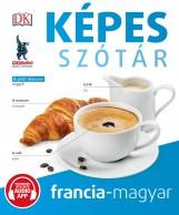 KÉPES SZÓTÁR FRANCIA-MAGYAR (AUDIO ALKALMAZÁSSAL) - Ekönyv - MAXIM KÖNYVKIADÓ KFT.