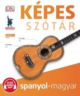 KÉPES SZÓTÁR SPANYOL-MAGYAR (AUDIO ALKALMAZÁSSAL) - Ekönyv - MAXIM KÖNYVKIADÓ KFT.