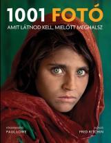 1001 FOTÓ, AMIT LÁTNOD KELL, MIELŐTT MEGHALSZ - (2019-ES, ÁTDOLGOZOTT KIADÁS) - Ekönyv - GABO / TALENTUM
