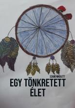 Egy tönkre tett élet - Ebook - Szabó Nikolett
