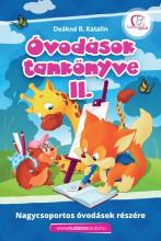 ÓVODÁSOK TANKÖNYVE II. - NAGYCSOPORTOS ÓVODÁSOK RÉSZÉRE - Ekönyv - DEÁKNÉ B. KATALIN