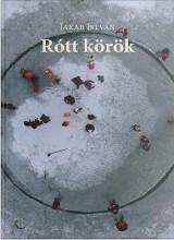 RÓTT KÖRÖK - Ebook - JAKAB ISTVÁN