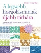 A LEGSZEBB HORGOLÁSMINTÁK ÚJABB TÁRHÁZA - Ekönyv - TODHUNTER, TRACEY