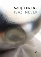 IGAZI NEVEK - Ekönyv - SZIJJ FERENC