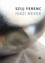 IGAZI NEVEK - Ebook - SZIJJ FERENC