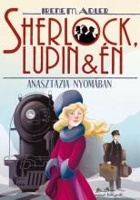 SHERLOCK, LUPIN ÉS ÉN 14. - ANASZTÁZIA NYOMÁBAN - Ekönyv - ADLER, IRENE M.
