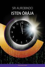 ISTEN ÓRÁJA - Ekönyv - AUROBINDO, SRI