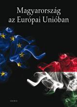 MAGYARORSZÁG AZ EURÓPAI UNIÓBAN - Ekönyv - OSIRIS KIADÓ ÉS SZOLGÁLTATÓ KFT.