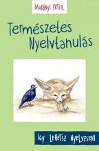 TERMÉSZETES NYELVTANULÁS - Ekönyv - MURÁNYI PÉTER