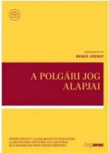 A POLGÁRI JOG ALAPJAI - Ekönyv - BENKE J.-BÉRCESI Z.-FABÓ T.
