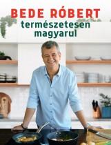 TERMÉSZETESEN MAGYARUL - Ekönyv - BEDE RÓBERT