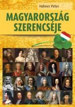 MAGYARORSZÁG SZERENCSÉJE - Ekönyv - HAHNER PÉTER