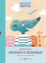 PATKÁNY A TÁSKÁBAN - BETŰZGETŐ  KÖNYVEK - Ekönyv - KERTÉSZ ERZSI
