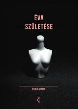 ÉVA SZÜLETÉSE - Ekönyv - BÓDI KATALIN