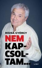 NEM KAPCSOLTAM - Ekönyv - RÓZSA GYÖRGY