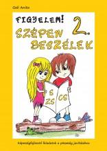 FIGYELEM! SZÉPEN BESZÉLEK 2. (S-ZS-CS) - Ekönyv - GALI ANITA