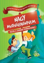 NAGY MOTIVÁLÓKÖNYVEM - Ekönyv - ROLAND TOYS KFT.