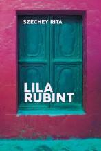 LILA RUBINT - Ekönyv - SZÉCHEY RITA