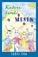 KEDVESDOMBI MESÉK - Ekönyv - SZŰCS ÉVA