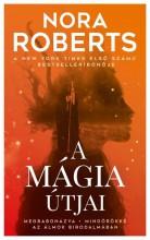 A MÁGIA ÚTJAI - Ebook - ROBERTS, NORA