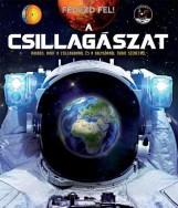 A CSILLAGÁSZAT - FEDEZD FEL! - Ekönyv - MONTORO, JORGE