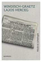 HŐSÖK ÉS CSIRKEFOGÓK - Ekönyv - WINDISCH-GRAETZ LAJOS HERCEG