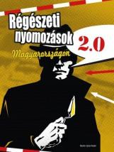 RÉGÉSZETI NYOMOZÁSOK MAGYARORSZÁGON 2.0 - Ekönyv - MARTIN OPITZ KIADÓ
