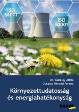 KÖRNYEZETTUDATOSSÁG ÉS ENERGIAHATÉKONYSÁG - Ekönyv - DR.GUTASSY ATTILA-GUTASSY NIMRÓD FERENC