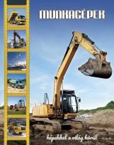 MUNKAGÉPEK - KÉPEKKEL A VILÁG KÖRÜL - Ekönyv - TKK