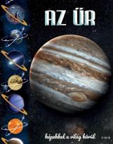 AZ ŰR - KÉPEKKEL A VILÁG KÖRÜL - Ekönyv - TKK