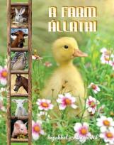 A FARM ÁLLATAI - KÉPEKKEL A VILÁG KÖRÜL - Ekönyv - TKK
