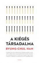 A KIÉGÉS TÁRSADALMA - Ebook - HAN ,CHUL-BYUNG