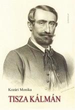 TISZA KÁLMÁN - Ekönyv - KOZÁRI MONIKA