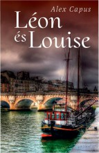 LÉON ÉS LOUISE - Ebook - CAPUS, ALEX