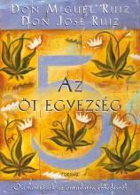 AZ ÖT EGYEZSÉG - Ekönyv - DON MIGUEL RUIZ