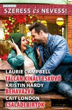 Szeress és Nevess! 61. - Ekönyv - Laurie Campbell; Kristin Hardy; Cait London