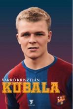 KUBALA - Ebook - VARRÓ KRISZTIÁN