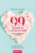99 gondolat a szeretetről - Ekönyv - Hidasi Judit