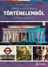 KOMPLEX ESSZÉFELADATOK TÖRTÉNELEMBŐL (EMELT SZINTEN) - Ekönyv - CSŐSZ RÓBERT, FARKAS JUDIT