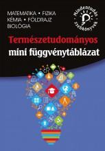 MINDENTUDÁS ZSEBKÖNYVEK: TERMÉSZETTUDOMÁNYOS MINI FÜGGVÉNYTÁBLÁZAT – MATEMATIKA, - Ekönyv - DR. BLÁZSIKNÉ KARÁCSONY LENKE, GUTAI ZIT