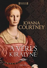 A VÉRES KIRÁLYNÉ - Ebook - COURTNEY, JOANNA
