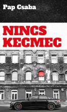 NINCS KECMEC - Ekönyv - PAP CSABA