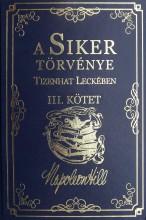 A SIKER TÖRVÉNYE TIZENHAT LECKÉBEN III. KÖTET - Ekönyv - HILL, NAPOLEON