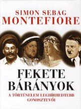 FEKETE BÁRÁNYOK - A TÖRTÉNELEM LEGHÍRHEDTEBB GONOSZTEVŐI - Ekönyv - MONTEFIORE, SIMON SEBAG