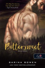BITTERSWEET - KESERÉDES (TRUE NORTH 1.) - Ebook - BOWEN, SARINA