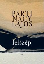 Félszép - Ekönyv - Parti Nagy Lajos