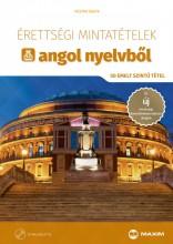 ÉRETTSÉGI MINTATÉTELEK ANGOL NYELVBŐL (50 EMELT SZINTŰ TÉTEL) CD-MELLÉKLETTEL - Ekönyv - MESTRA ÁGOTA