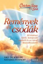 REMÉNYEK ÉS CSODÁK - 101 TÖRTÉNET HITRŐL, BETELJESÜLT IMÁKRÓL ÉS AZ ISTENI BEAVA - Ekönyv - NATASHA, NEWMARK AMY