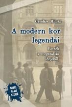A MODERN KOR LEGENDÁI. ESSZÉK A MEGSZÁLLÁS IDEJÉBŐL - Ekönyv - MILOSZ, CZESLAW