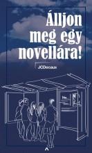 ÁLLJON MEG EGY NOVELLÁRA! - MOBILSZTORIK - Ekönyv - ATHENAEUM KIADÓ KFT